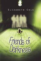 Friends of Darkness