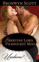 Libertine Lord, Pickpocket Miss