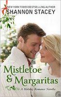 Mistletoe and Margaritas