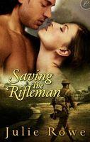 Saving the Rifleman