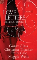 Love Letters 1: Obeying Desire