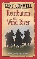 Retribution at Wind River