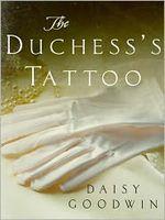 The Duchess's Tattoo