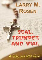 Seal, Trumpet, and Vial