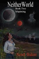 Neitherworld Book Two Ishpiming