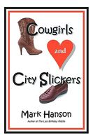 Cowgirls and City Slickers