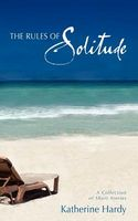 The Rules of Solitude