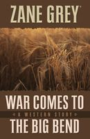 War Comes to the Big Bend