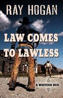 Law Comes to Lawless