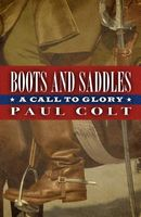 Boots and Saddles: A Call to Glory