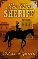 She Was Sheriff