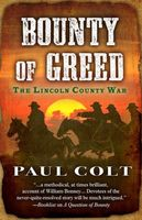 Bounty of Greed The Lincoln County War