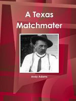 A Texas Matchmater