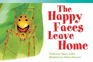 Happy Faces Leave Home