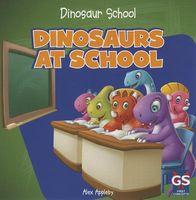 Dinosaurs at School
