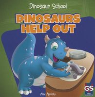 Dinosaurs Help Out