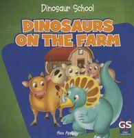 Dinosaurs on the Farm