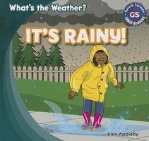 It's Rainy!