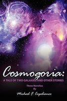 Cosmogoria: A Tale of Two Galaxies