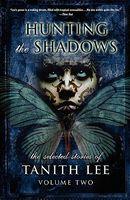 Hunting The Shadows