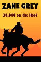 30,000 On the Hoof