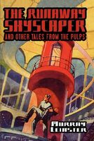The Runaway Skyscraper And Other Tales From The Pulps