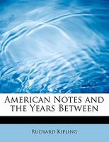 American Notes and the Years Between