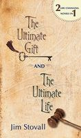 The Ultimate Gift / The Ultimate Life