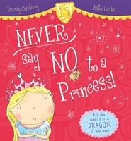 Never Say No to a Princess