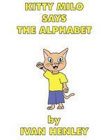 Kitty Milo Says the Alphabet