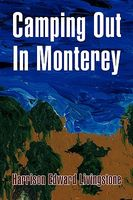 Camping Out in Monterey