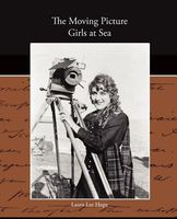 Moving Picture Girls at Sea; or, A Pictured Shipwreck That Became Real