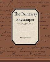 The Runaway Skyscraper