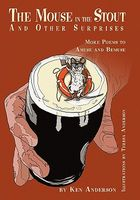 The Mouse in the Stout and Other Surprises