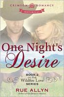 One Night?s Desire: Book 2 of the Wildfire Love Series