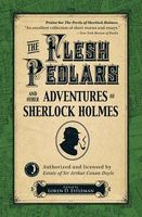 The Flesh Pedlars and Other Adventures of Sherlock Holmes