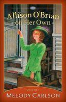 Allison O'Brian on Her Own: Volume 1