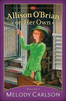 Allison O'Brian on Her Own: Volume 2