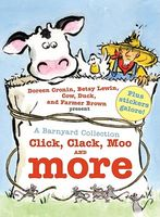 A Barnyard Collection: Click, Clack, Moo and More