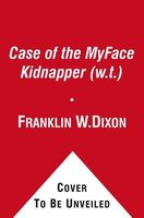 The Case of the Myface Kidnapper