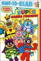Super Gabba Friends!