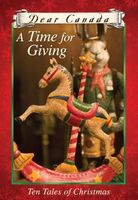 A Time for Giving: Ten Tales of Christmas