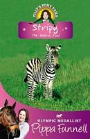 Stripy: The Zebra Foal