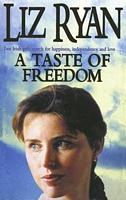 A Taste of Freedom