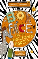 Boyface and the Uncertain Ponies