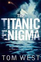 The Titanic Enigma