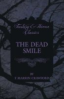 The Dead Smile