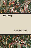 Vive Le Roy