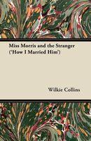 Miss Morris and the Stranger