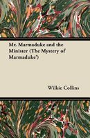 Mr. Marmaduke and the Minister